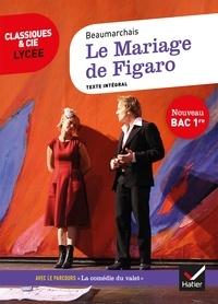 Pierre-Augustin Caron de Beaumarchais - Le Mariage de Figaro - suivi du parcours « La comédie du valet ».