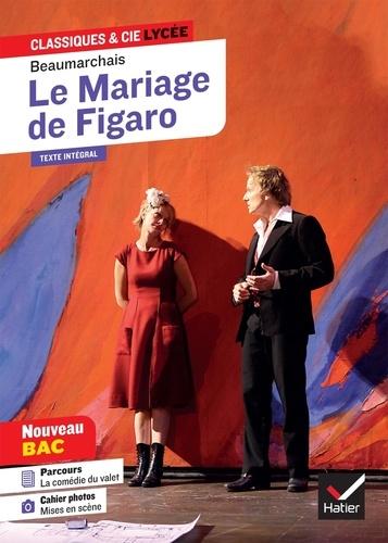 """Pierre-Augustin Caron de Beaumarchais - Le Mariage de Figaro - Avec le parcours """"La comédie du valet""""."""