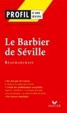 Pierre-Augustin Caron de Beaumarchais et Sylvie Dauvin - Profil - Beaumarchais : Le Barbier de Séville - Analyse littéraire de l'oeuvre.