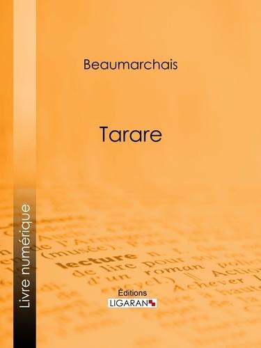 Pierre-Augustin Caron de Beaumarchais et  Ligaran - Tarare.