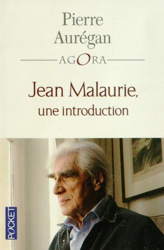 """Jean Malaurie, une introduction. Suivi de """"L'Appel de Strasbourg"""" par Jean Malaurie"""