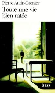 Pierre Autin-Grenier - Une histoire Tome 2 : Toute une vie bien ratée.