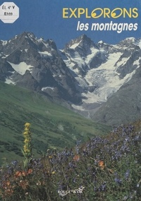 Pierre Avérous et Brigitte Arnaud - Les montagnes.