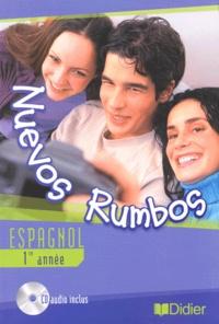 Pierre Avet et Marie-Rose Carton-Pinna - Nuevos Rumbos - Espagnol 1e année. 1 CD audio