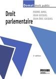 Pierre Avril et Jean Gicquel - Droit parlementaire.