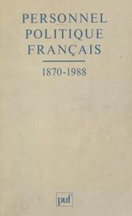 Pierre Avril et Monique Blanc - Personnel politique français, 1870-1988.