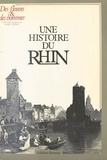 Pierre Ayçoberry - Une Histoire du Rhin....