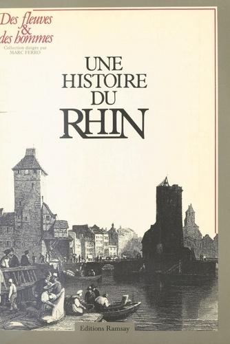 Une Histoire du Rhin...