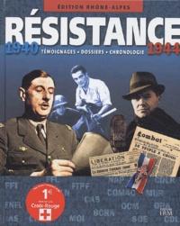Pierre Aymar-de-Broissia et Nicolas Jagora - Résistance 1940-1944 - Edition Rhône-Alpes.