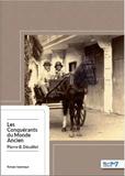 Pierre B Décaillet - Les conquérants du monde ancien.