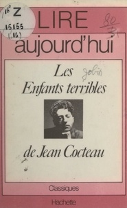 Pierre B. Gobin et Maurice Bruézière - Les enfants terribles, de Jean Cocteau.