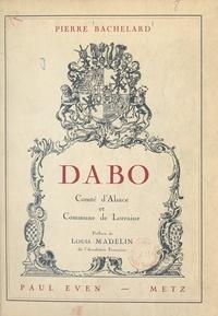 Pierre Bachelard et André Simon - Dabo - Comté d'Alsace et Commune de Lorraine.