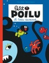 Pierre Bailly et Céline Fraipont - Petit Poilu  : La sirène gourmande.