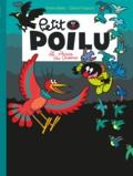 Pierre Bailly - Petit Poilu Tome 19 : Le Prince des Oiseaux.
