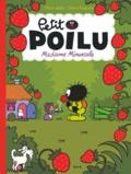 Pierre Bailly et Céline Fraipont - Petit Poilu Tome 20 : Madame Minuscule.