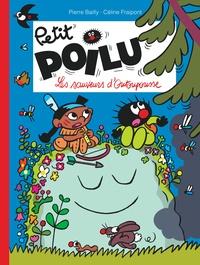 Pierre Bailly et Céline Fraipont - Petit Poilu Tome 24 : Les sauveurs d'Outoupousse.
