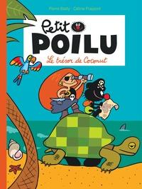 Pierre Bailly et Céline Fraipont - Petit Poilu Tome 9 : Le trésor de Coconut.