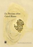Pierre Bal-Blanc et Bettina M. Busse - La passion selon Carol Rama.