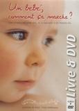 Pierre Baldewyns et Catherine De Woot - Un bébé, comment ça marche ?. 1 DVD