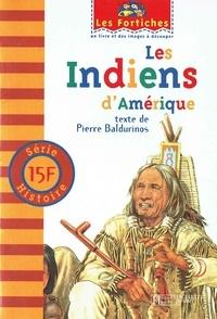 Pierre Baldurinos - Les Indiens d'Amérique.