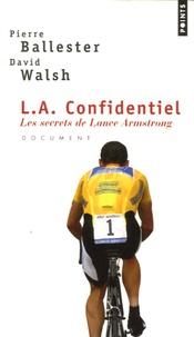 Histoiresdenlire.be L.A. Confidentiel : Les secrets de Lance Armstrong Image