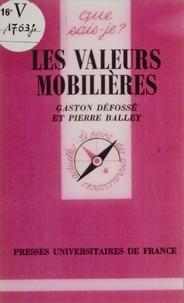 Pierre Balley et Gaston Défossé - .