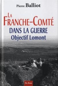 Deedr.fr La Franche-Comté dans la guerre - Objectif Lomont Image