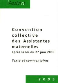 Pierre Bance - Convention collective des Assistantes maternelles après la loi du 27 juin 2005 - Textes et commentaires.