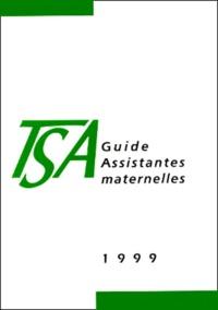 Pierre Bance et  Collectif - GUIDE ASSISTANTES MATERNELLES 1999.
