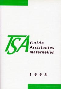 Pierre Bance et  Collectif - GUIDE ASSISTANTES MATERNELLES.