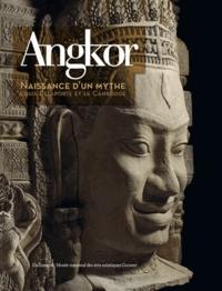 Pierre Baptiste et Thierry Zéphir - Angkor, naissance d'un mythe - Louis Delaporte et le Cambodge.