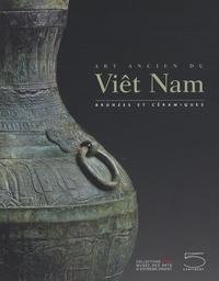 Art ancien du Viêt Nam - Bronzes et céramiques.pdf