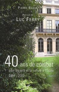 40 ans de combat pour les arts et la culture à lEcole 1967/2007.pdf