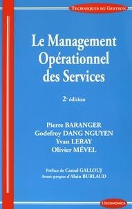 Pierre Baranger et Godefroy Dang Nguyen - Le management opérationnel des services.