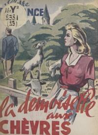 Pierre Barbance - La demoiselle aux chèvres.