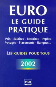 Euro : Le guide pratique. - Edition 2002.pdf