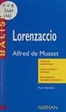 Pierre Barbéris et Henri Mitterand - Lorenzaccio - Alfred de Musset.