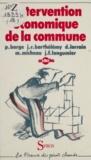Pierre Barge et J. R. Barthélémy - L'intervention économique de la commune.
