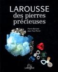 Pierre Bariand et Jean-Paul Poirot - Larousse des pierres précieuses.