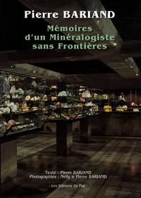 Pierre Bariand - Mémoires d'un minéralogiste sans frontières.