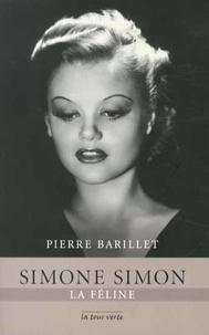 Pierre Barillet - Simone Simon - La féline.