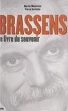 Pierre Barlatier et Martin Monestier - Brassens - Le livre du souvenir.