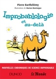 Pierre Barthélémy - Improbablologie et au-delà.