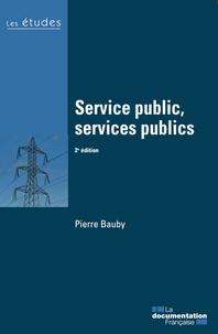 Pierre Bauby - Service public, services publics.