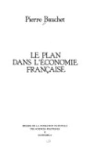 Pierre Bauchet - Le plan dans l'économie française.