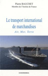 Le transport international de marchandises - Air, mer, terre.pdf