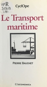 Pierre Bauchet - Le transport maritime.