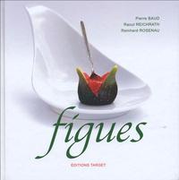 Pierre Baud et Raoul Reichrath - Figues.
