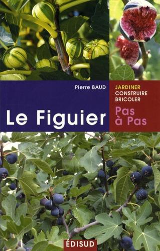 Pierre Baud - Le Figuier - Pas à pas.