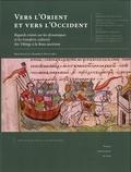 Pierre Bauduin et Alexander E. Musin - Vers l'Orient et vers l'Occident - Regards croisés sur les dynamiques et les transferts culturels des Vikings à la Rous ancienne.